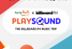 BillboardPH to Launch The PlaySound Digital Music Exhibit!
