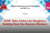 Successful daughters' upbringing: WomenBizPH talks father-daughter relationship