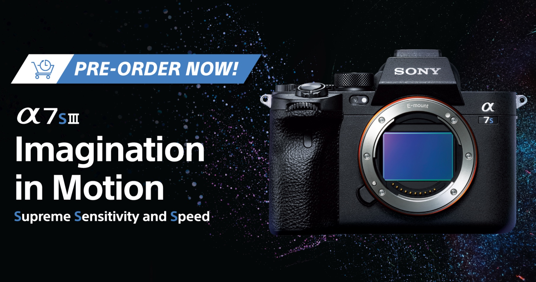 Highly Anticipated Sony Alpha 7S III is now available for pre-order