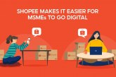 Shopee makes going online easy and accessible for MSMEs through education and enhanced tools