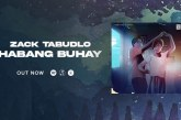 """Zack Tabudlo expresses the joy of unconditional love on new song """"Habang Buhay"""""""